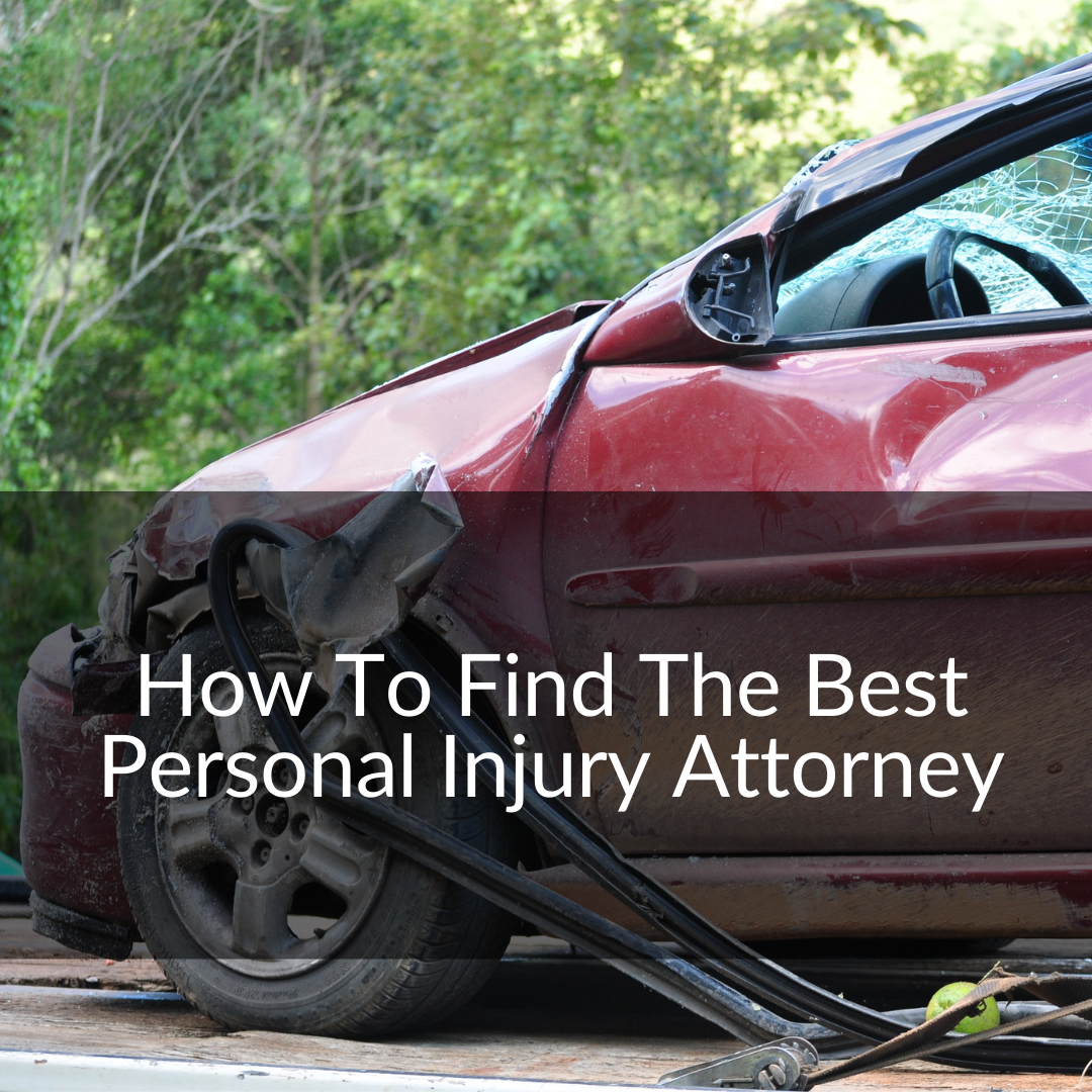 finding the best personal injury attorney