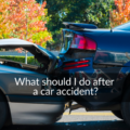 what should I do after a car accident
